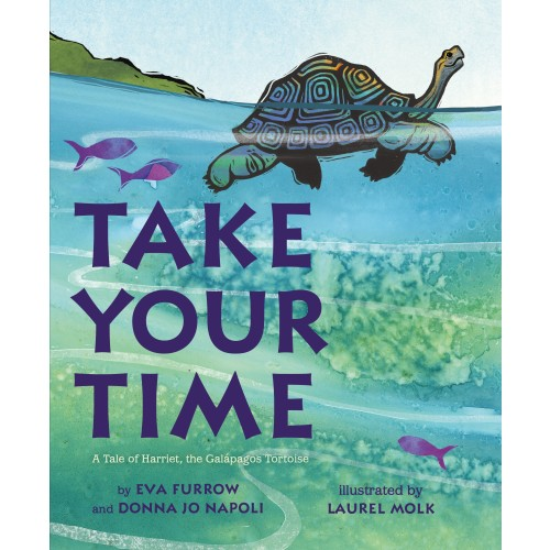 Take Your Time: A Tale of Harriet, the Galápagos Tortoise