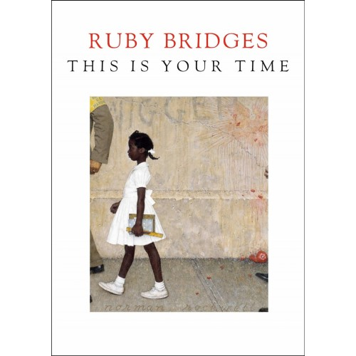 Ruby Bridges: This Is Your Time