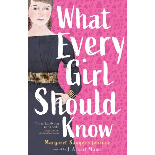 What Every Girl Should Know: Margaret Sanger's Journey