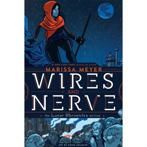 Wires and Nerve Volume 1