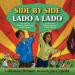 Side by Side: The Story of Dolores Huerta and Cesar Chavez / Lado a lado: La historia de Dolores Huerta y Cesar Chavez